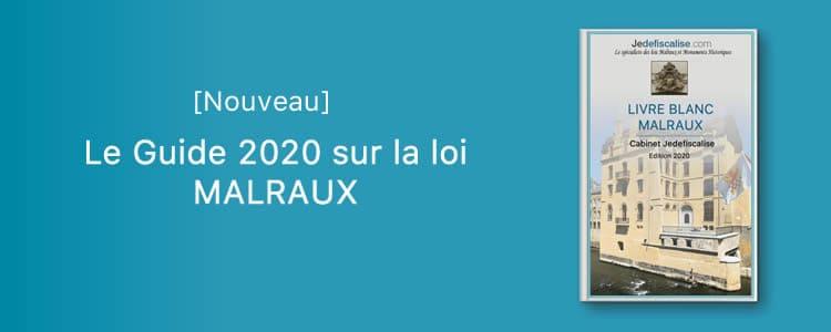 Défiscalisation Malraux [Nouveau Guide 2020]